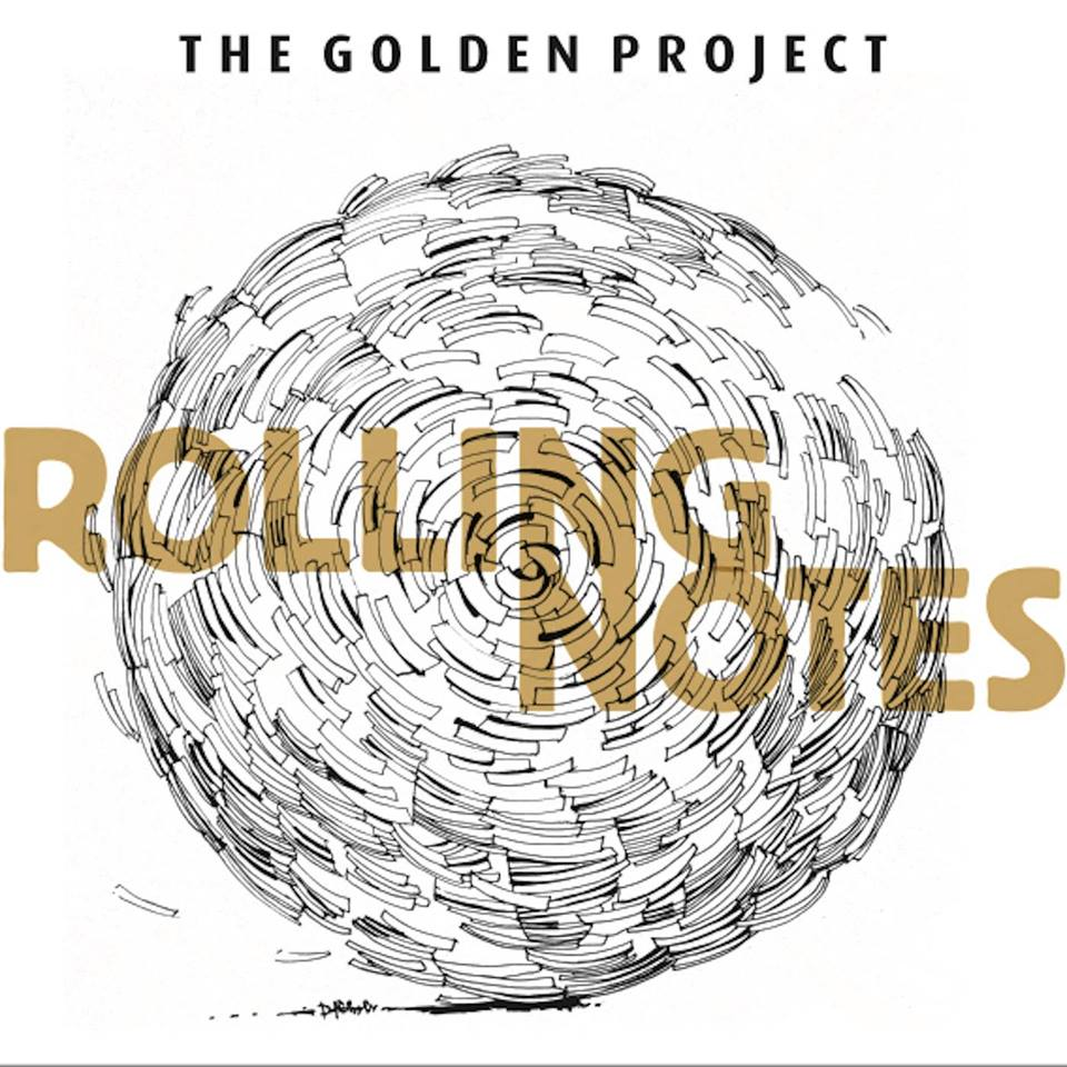 The Golden Project Rolling Notes