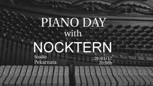 Piano day wiyh Nocktern at Pekarnata 1
